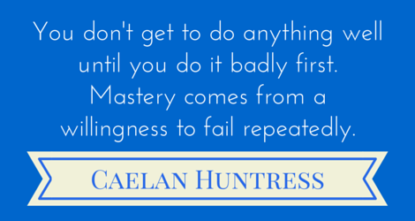 caelan-huntress-mastery-failure-quote