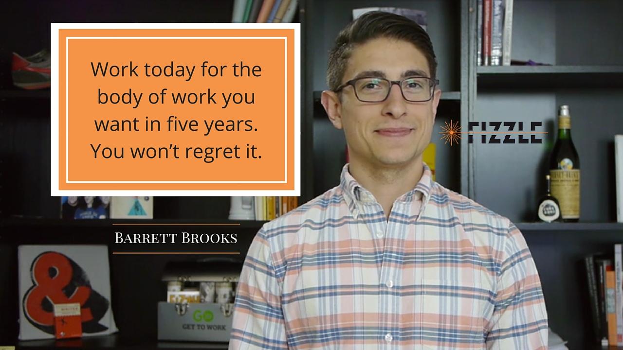 barrett-brooks-quote-body-of-work-fizzle